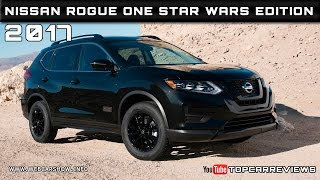 Download 2017 Nissan Rogue One Star Wars Edition Review Rendered Price Specs Release Date Video