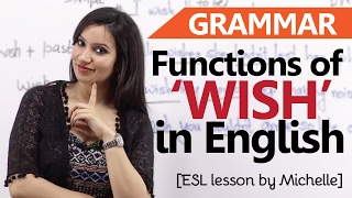 Download Functions of 'Wish' - English Grammar Lesson - Learn usage and meaning for IELTS &TOEFL exam Video