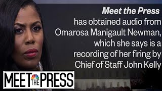 Download Exclusive: Omarosa Reveals Secret White House Recording With John Kelly | Meet The Press | NBC News Video