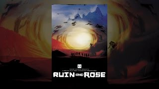 Download Ruin and Rose Video