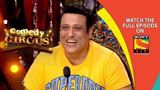 Download Govinda is Here | Ep 7 | 6th Oct, 2018 | Comedy Circus | Best Moments Video