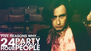 Download #1 | 24 Hour Party People | 5 Reasons Why... Video