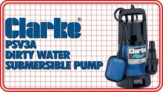 Download Clarke PSV3A Dirty Water Submersible Pump Video