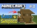 Download ⭐️Como fazer Casa Simples para Survival Minecraft #3 Video
