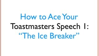 Download How To Ace Your Toastmasters Speech 1 The Ice Breaker Video