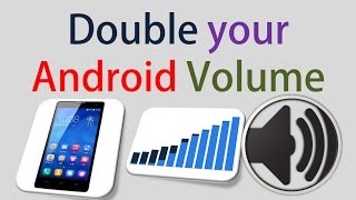 Download How To Increase Mobile Volume DOUBBLE [ HINDI ] in 2 min Video
