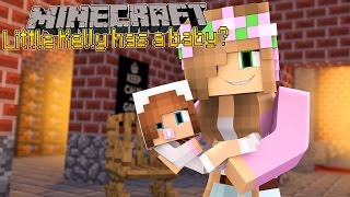 Download Minecraft - LITTLE KELLY HAS A BABY?! Video