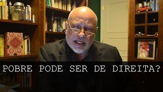 Download Pobre pode ser de direita? - Luiz Felipe Pondé Video