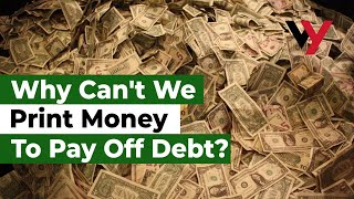 Download Why can't we just print money to pay off debt? Video