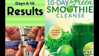 Download 10-Day Green Smoothie Cleanse Review| Days 6-9 + RESULTS & Snack Ideas Video