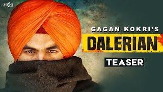 Download Dalerian (Teaser) | GAGAN KOKRI | Laddi Gill | New Punjabi Songs 2016 | SagaHits Video