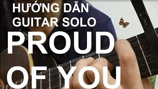 Download Hướng dẫn: Proud of you | Guitar Solo | Thành Toe Video