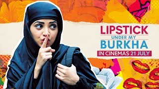 Download LIPSTICK UNDER MY BURKHA | Official Trailer | Releasing 21 July | Konkona Sensharma, Ratna Pathak Video