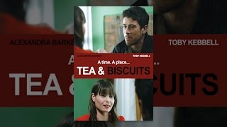 Download Tea and Biscuits Video