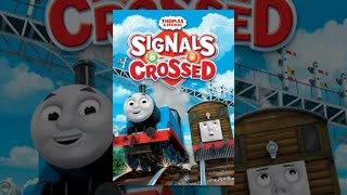 Download Thomas & Friends: Signals Crossed Video