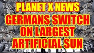 Download PLANET X NEWS Germans Switch on Largest Artificial Sun Simulator Video