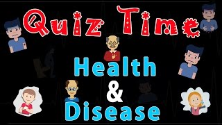 Download Health and Disease | Quiz Time | Biology | Science | LetsTute Video