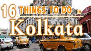 Download 16 BEST THINGS TO DO IN KOLKATA (Calcutta) INDIA | KOLKATA TRAVEL GUIDE Video