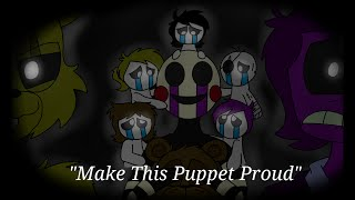 Download ″Make This Puppet Proud″ - FNAF Animation (Song by Adam Hoek) Video