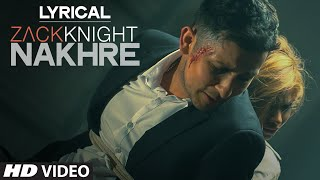 Download 'Nakhre' Full Song with LYRICS | Zack Knight | T-Series Video