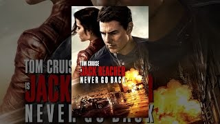 Download Jack Reacher: Never Go Back Video