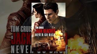 Download Jack Reacher: Never Go Back Video