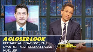 Download Pee Tape Allegations; Paul Ryan Retires; Trump Attacks Mueller: A Closer Look Video