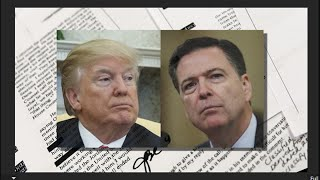 Download Memos Pull Back Curtain on Trump, Comey Tensions Video