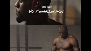 Download LEBRON JAMES COMMERCIAL BEATS BY DRE - RE ESTABLISHED 2014 Video