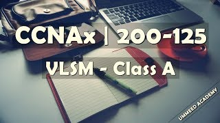 Download 25 - CCNA in Hindi | 200-125 | VLSM | Class A Video
