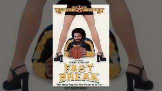 Download Fast Break Video