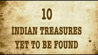 Download TOP 10 INDIAN TREASURES YET TO BE FOUND Video