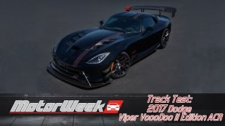 Download Track Test: 2017 Dodge Viper VoooDoo II Edition ACR - Vooodoo It 2 It Video