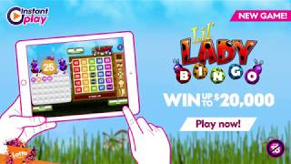 Download NEW Instant Play game - Lil Lady Bingo Video