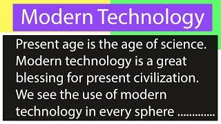 Download A Paragraph on Modern Technology for HSC    Easy Paragraph Video