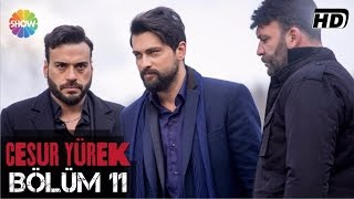 Download Cesur Yürek 11.Bölüm ᴴᴰ Video
