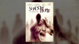 Download Shadow People Video