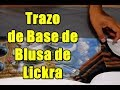 Download Todo Patronaje Base de Blusa Likcra Video