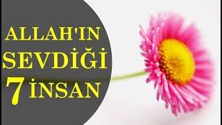 Download ALLAH'IN SEVDİĞİ 7 İNSAN Video