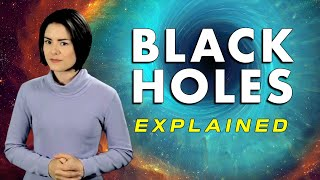 Download What is a Black Hole? - Black Holes Explained Video