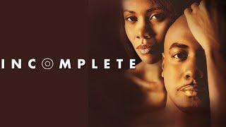 Download Are Some Secrets Good To Keep? - ″Incomplete″ - Romantic Drama Video