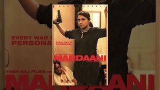 Download Mardaani Video