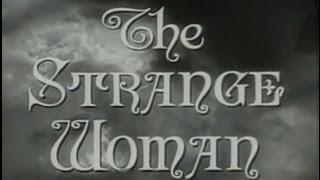 Download The Strange Woman (1946) [Film Noir] [Drama] Video