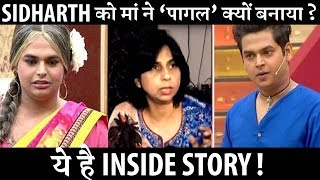 Download INSIDE STORY: Did Siddharth Sagar's mother made him MAD ? Video