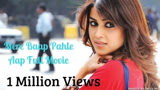 Download Mere Baap Pehle Aap (2008) HDRip (Full Movie) Video