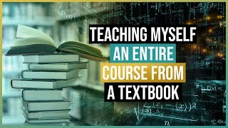 Download What I Learned Teaching Myself an Entire College Course From a Textbook Video