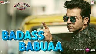 Download Badass Babuaa   Bareilly Ki Barfi   Kriti, Ayushmann & Rajkummar   Abhishek, Neha & Sameer Video