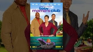 Download Baby Mama's Club Video