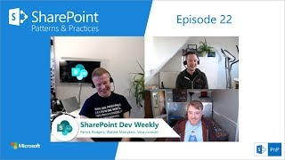 Download SharePoint Dev Weekly - Episode 22 - 15th of January 2019 Video