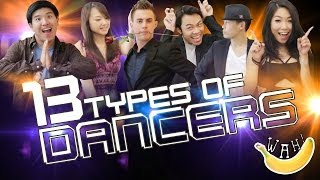 Download 13 Types of Dancers Video